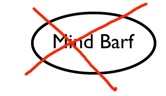 No More Mind Barf